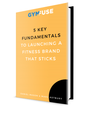 5 Key Fundamentals To Launching a Fitness Brand That Sticks