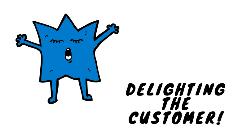 Delighting the customer
